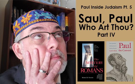 Saul, Paul Who art thou IV